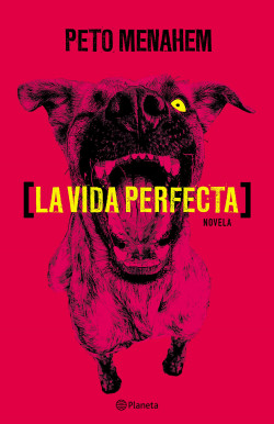 La vida perfecta