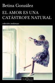 El amor es una catástrofe natural