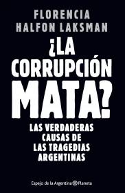 ¿La corrupción mata?