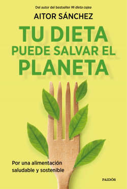 Tu dieta puede salvar el planeta